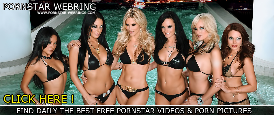 Pornstar Webrings - Find daily the best FREE PORN STAR VIDEOS & PORN PICTURES